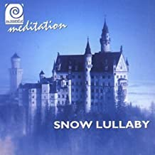 Sound of Meditation Snow Lulla by Various Artists