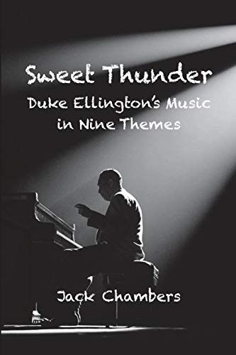 Sweet Thunder: Duke Ellington's Music in Nine Themes Duke Ellington Music Book