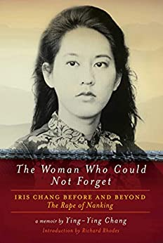 [Ying-Ying Chang]のThe Woman Who Could Not Forget (English Edition)