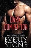 Dark Domination: A Dark Romance (Bought By The Billionaire Book 1)