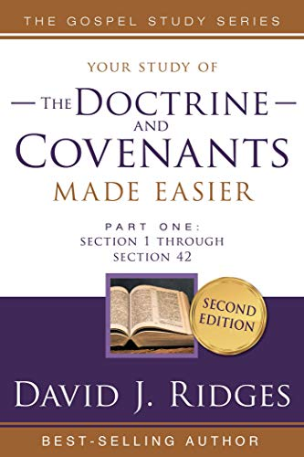 Doctrine and Covenants Made Easier Part 1 : Section 1 Through Section 42 (English Edition)