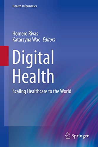 Digital Health: Scaling Healthcare to the World (Health Informatics) (English Edition)