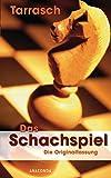Das Schachspiel - Siegbert Tarrasch