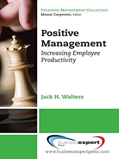 Best positive management increasing employee productivity Reviews
