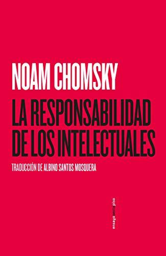 La responsabilidad de los intelectuales (ENSAYO)