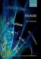 Mood (Oxford Surveys in Semantics and Pragmatics)
