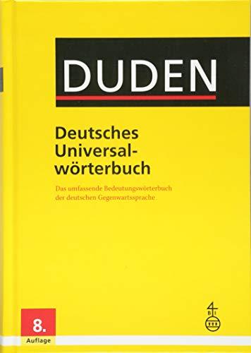 Duden - Deutsches Universalwörterbuch: Das umfassende Bedeutungswörterbuch der deutschen Gegenwartssprache: Duden Deutsches Universalworterbuch 8th