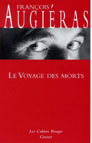 Le voyage des morts : (*) (Les Cahiers Rouges)