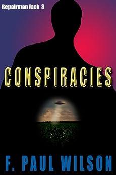 Conspiracies (Repairman Jack series Book 3) by [F. Paul Wilson]