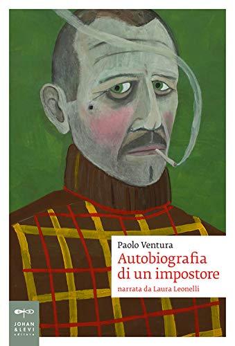 Autobiografia di un impostore. Narrata da Laura Leonelli