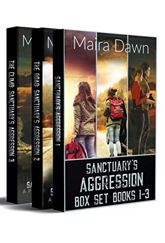 Sanctuary's Aggression Box Set Books 1-3: A Post-Apocalyptic Survival Series by [Maira Dawn]