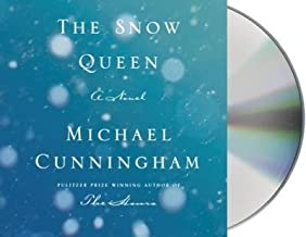 BY Cunningham, Michael ( Author ) [{ The Snow Queen By Cunningham, Michael ( Author ) May - 06- 2014 ( Compact Disc ) } ]