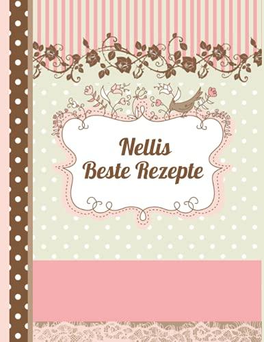 Nellis Beste Rezepte: Das personalisierte Rezeptbuch zum Selberschreiben für 120 Rezept Favoriten mit Inhaltsverzeichnis uvm. – schwarzes Kreidetafel ... Design - ca. A4 Softcover (leeres Kochbuch)