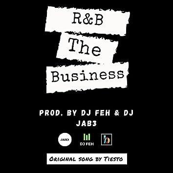 The Business (feat. DJ FEH & Jab3 DJ)