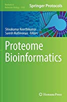 Proteome Bioinformatics (Methods in Molecular Biology (1549))