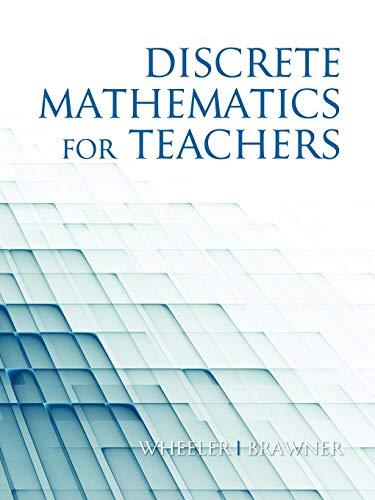Discrete Mathematics For Teachers (NA)