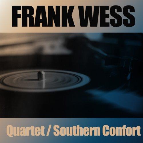 The Frank Wess Quartet / Southern Confort