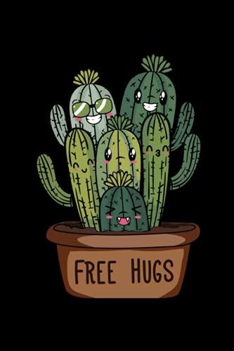 Free Hugs Câlin de Cacti Party Plantes Carnet de Notes: Cacti Carnet de notes pour - Cahier - 120 pages lignées pour les notes, les rendez-vous ou ...   Idée de cadeau pour les amateurs de cactus
