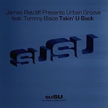 Takin' U Back (Feat. Tommy Blaize)