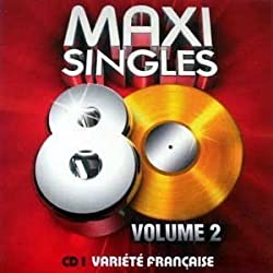 MaxisingIes 8O VoI. 2 - CD Une - Various French Hits - Cardboard Sleeve (Pappschuber)