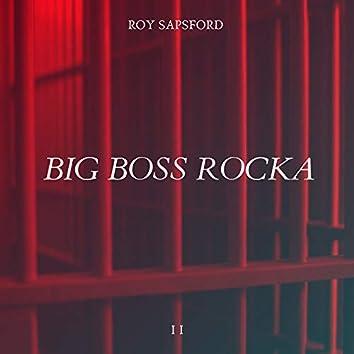 Big Boss Rocka I I