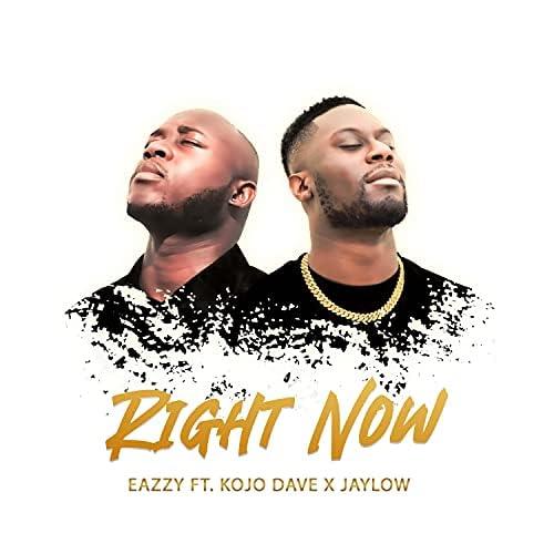 Eazzy feat. Kojo Dave & Jaylow