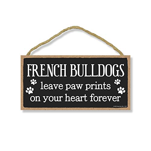 Honey Dew Gifts French Bulldogs Leave Paw Prints, Wooden Pet Memorial Home Decor, Decorative Dog Bereavement Wall Sign, 5 Inches by 10 Inches