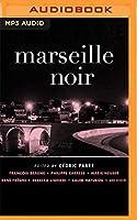 Marseille Noir (Akashic Noir)