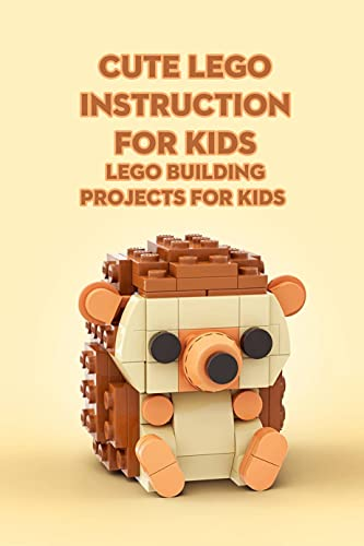 Cute Lego Instruction for Kids: Lego Building Projects for Kids: Crafts for Kids (English Edition)