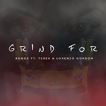 #GrindFor (feat. TeRex & Lorenzo Gordon)