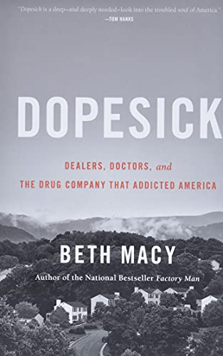 Dopesick (Dealers, Doctors, and the Drug Company That Addicted America)
