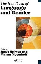 The Handbook of Language and Gender (Blackwell Handbooks in Linguistics 6) (English Edition)