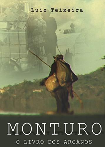 MONTURO: O LIVRO DOS ARCANOS (Portuguese Edition)
