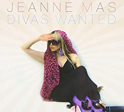 Divas Wanted by Jeanne Mas