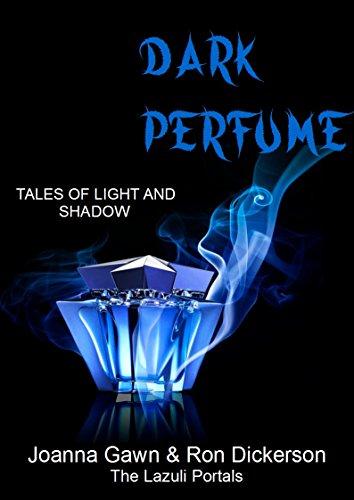 Dark Perfume: 33 Tales of Light and Shadow (English Edition)