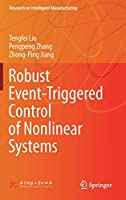 Robust Event-Triggered Control of Nonlinear Systems (Research on Intelligent Manufacturing)