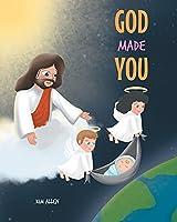 God Made You