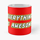 Everything Is Awesome Classic Mug Best Gift 110z For Your Friends