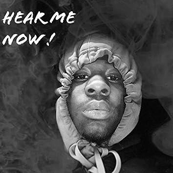 Hear Me Now !