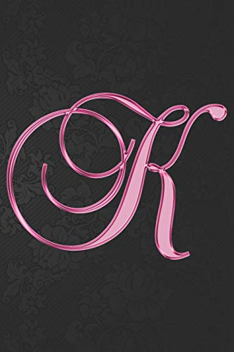 K Journal: A Monogram K Initial Capital Letter Notebook For Writing And Notes: Great Personalized Gift For All First, Middle, Or Last Names (Pink Gold Oriental Decorative Flower Floral Print)