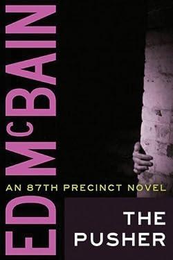 The Pusher (87th Precinct Book 3)