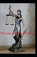 The Law and The Promise; illustrated