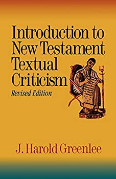 Introduction to New Testament Textual Criticism