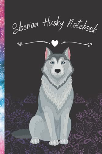 Siberian Husky Notebook: Journal and Notebook - Composition Size (6x9) With 120...