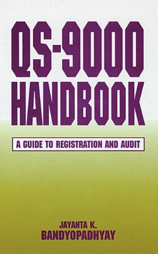 Bandyopadhyay, J: QS-9000 Handbook: A Guide to Registration and Audit (St Lucie)