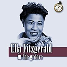 In the Groove by Ella Fitzgerald (2000-04-18)