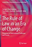 The Rule of Law in an Era of Change: Responses to Transnational Challenges and...