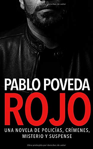 Rojo: Una novela de policías, crímenes, misterio y suspense: Volume 1 (Detectives novela negra)