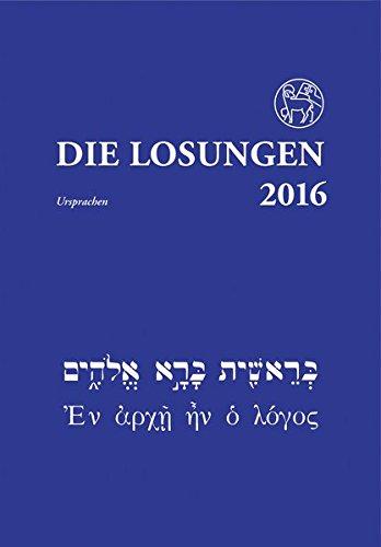 Die Losungen 2016 - Deutschland / Die Losungen 2016: Losungen in der Ursprache