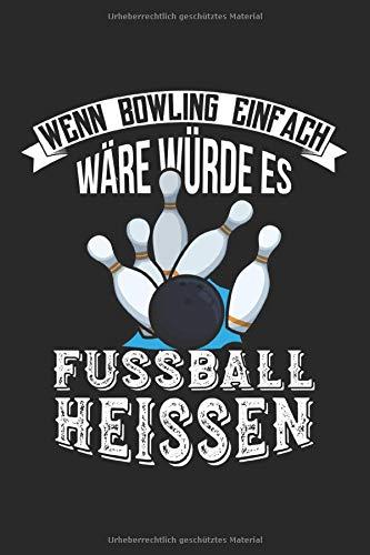 Bowling Scorebuch: Trainingstagebuch für dein Bowlingtraining und deine Bowlingspiele ♦ Führe Protokoll, notiere jeden Strike, Spare und deine ... ♦ 6x9 Format ♦ Motiv: Bowling vs Fussball